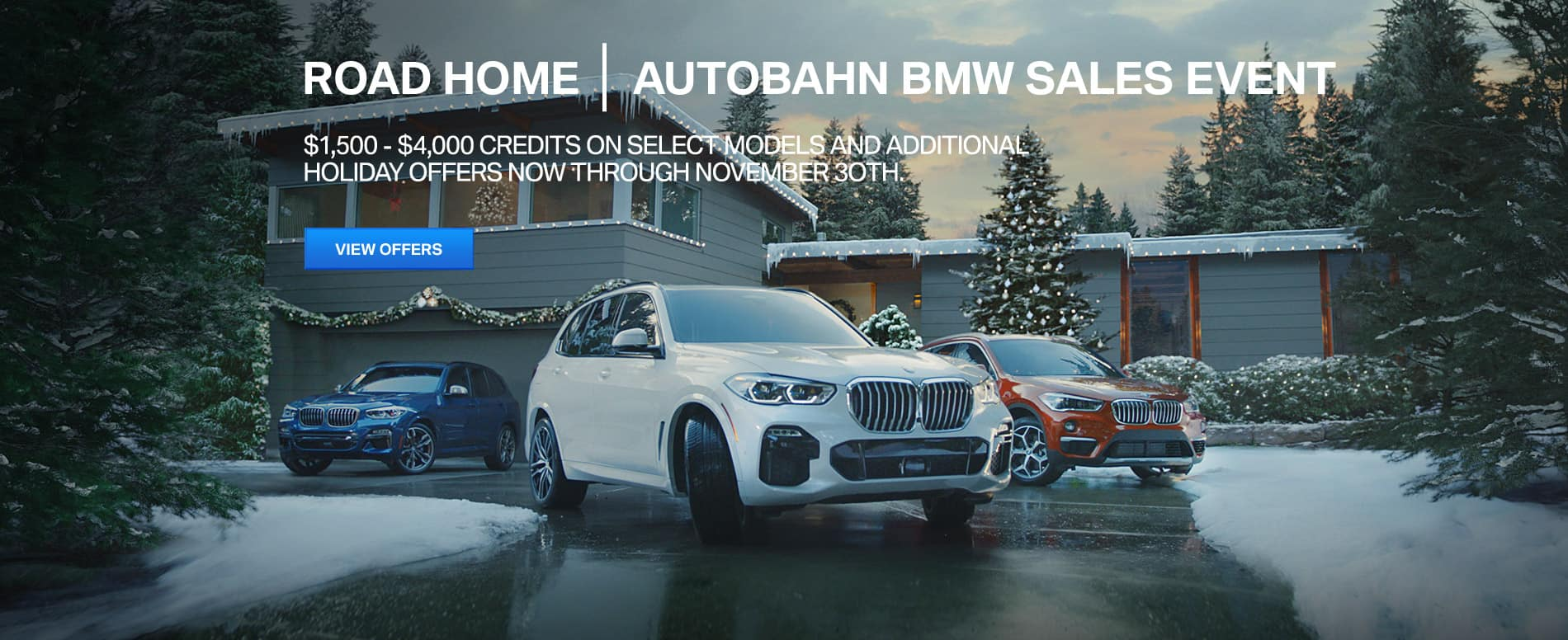 Autobahn BMW | Road Home Holiday Sales Event