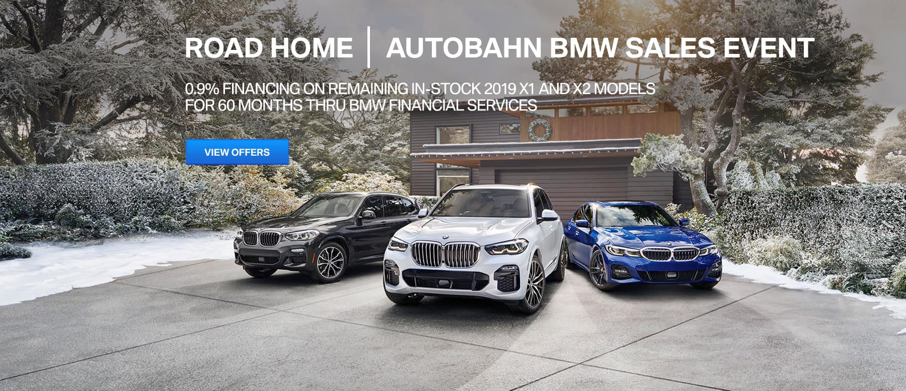Autobahn BMW Fort Worth | Road Home BMW Sales Event