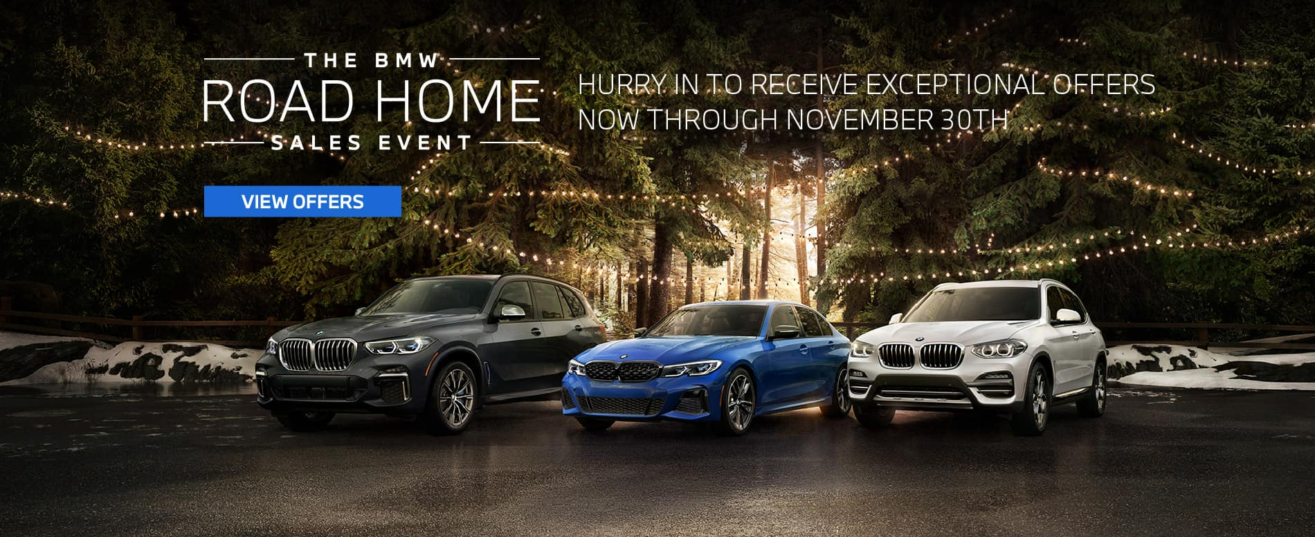 The Autobahn BMW Road Home Sales Event | Now through December 31st