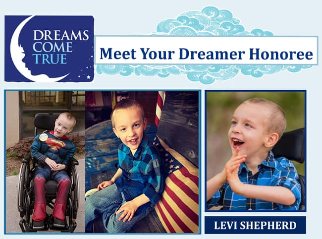 Dreams Come True Levi Shepherd Wow Partner