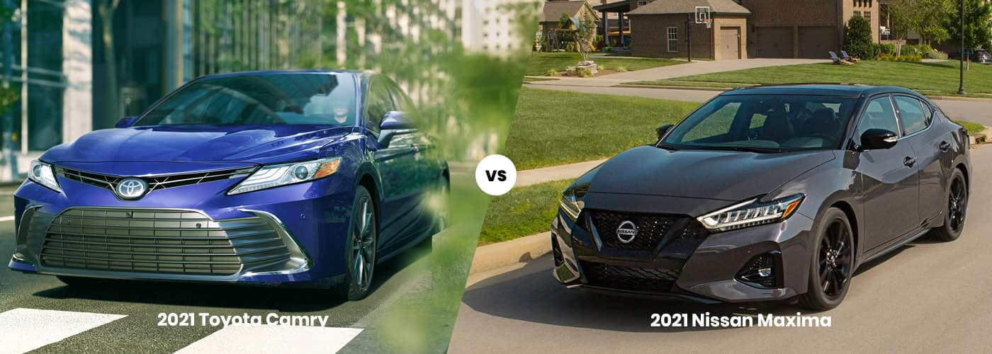 2021 Toyota Camry vs 2021 Nissan Maxima Comparison