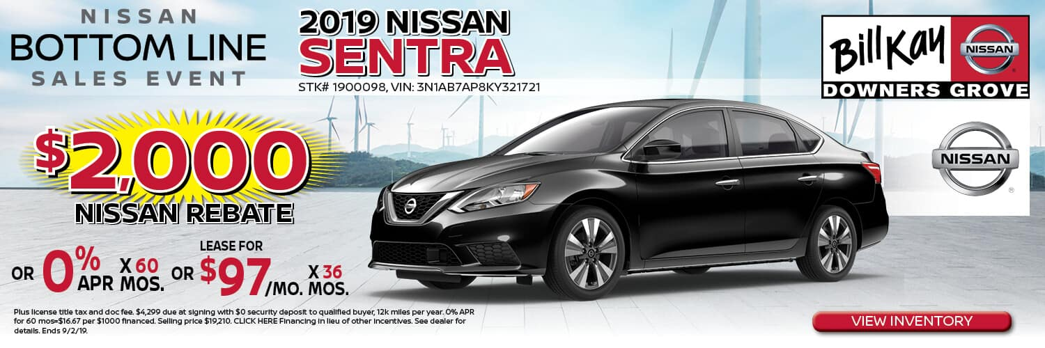 Buy a 2019 Nissan Sentra w/ $2000 Nissan Rebate or 0% APR x 60 mos. or lease for $97/mo. for 36 mos.