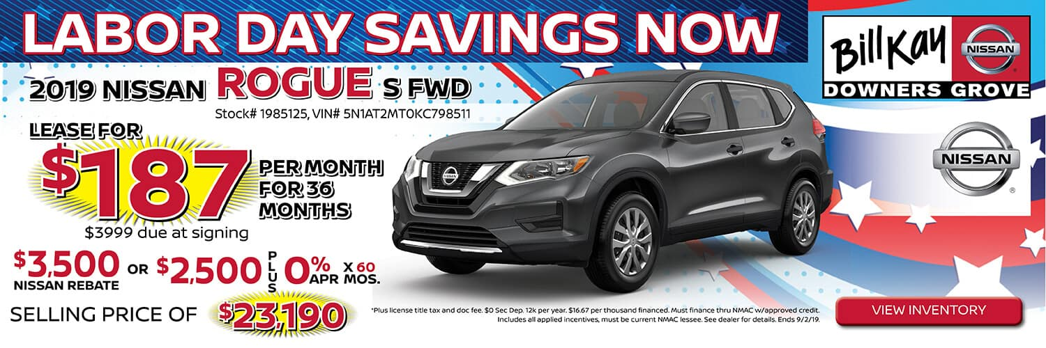 Lease a 2019 Nissan Rogue for $187/mo. for 36 mos. or buy with $2500 Nissan Rebate and 0% APR x 60 mos.