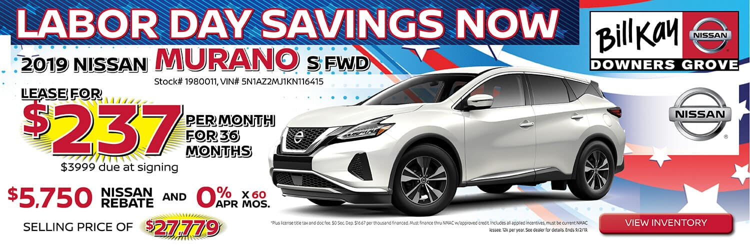 Lease a 2019 Nissan Murano for $237/mo. for 36 mos. or buy with $5750 Nissan Rebate and 0% APR x 60 mos.