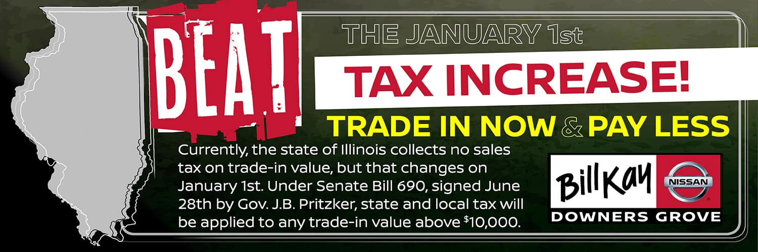 Beat the January 1st Tax Increase, trade in now & pay less