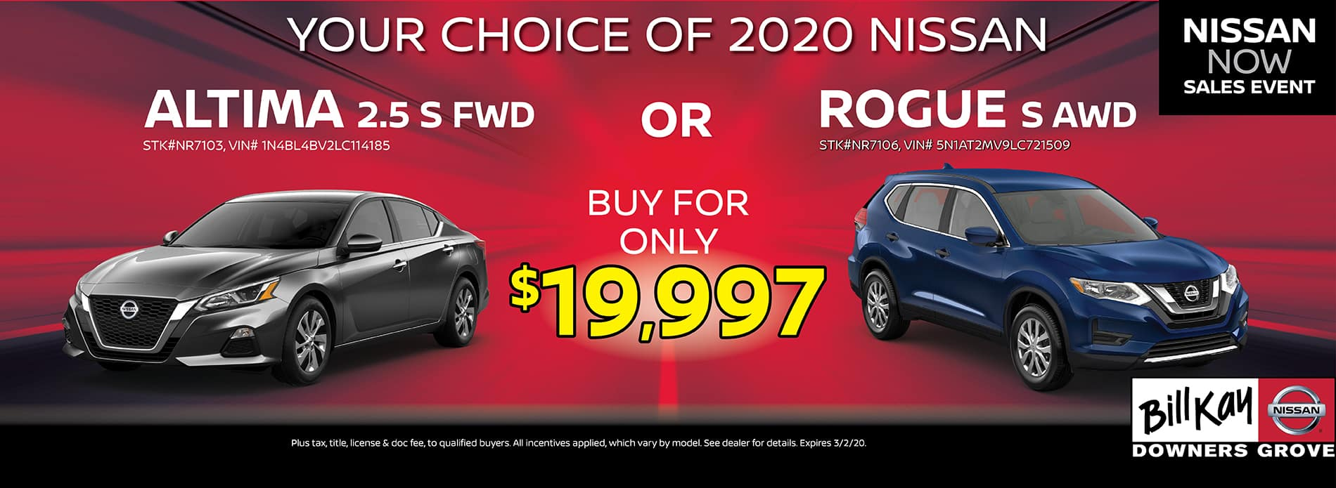 Buy an Altima or Rogue