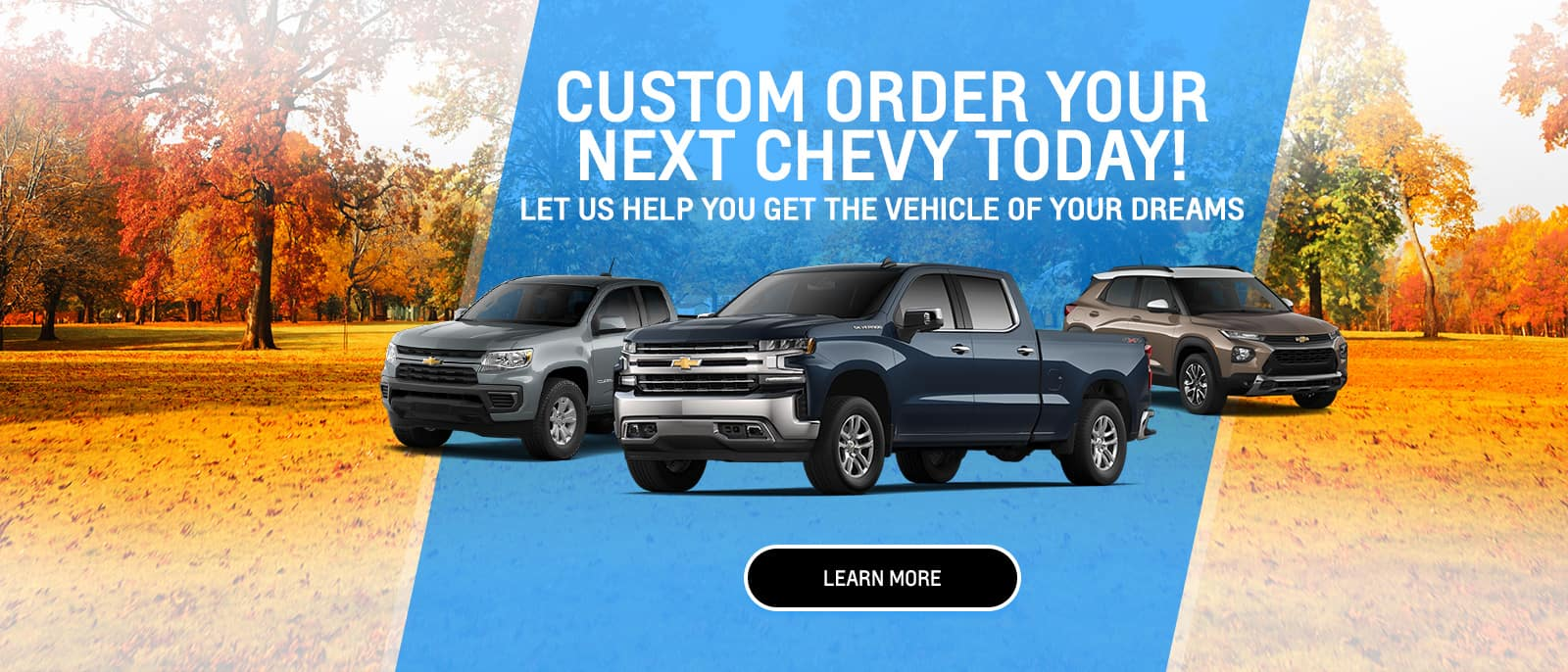 Custom Order Your Next Chevy Today!