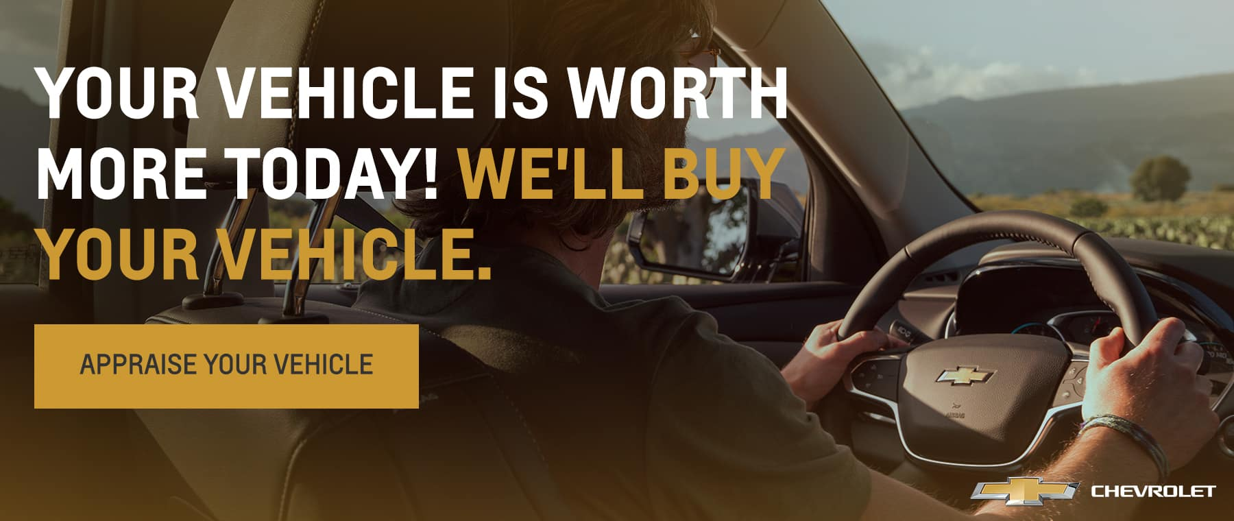Your Vehicle is Worth More Today! We'll Buy Your Vehicle.