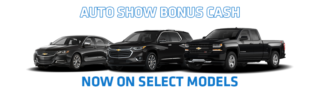 Auto Show Bonus Cash at Champion Chevrolet of Howell MI