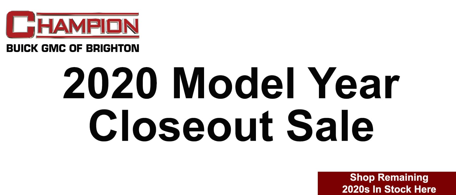 2020 Model Year Closeout