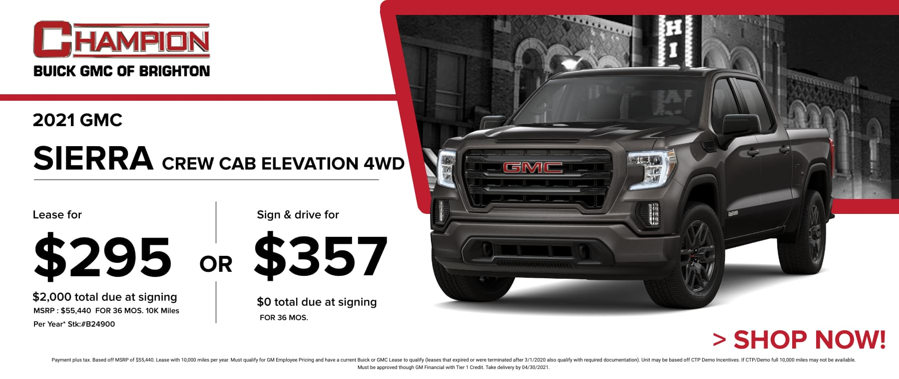 2021 GMC Sierra Crew Cab Elevation 4WD - Lease for just: $395 per month for 36 months $2,000 total due at signing. Sign & Drive for $445 per month for 36 months. *Stock #B24900. MSRP: $55,440 Payment plus tax. Based off MSRP of $55,440. Lease with 10,000 miles per year. Must qualify for GM Employee Pricing and have a current Buick or GMC Lease to qualify (leases that expired or were terminated after 3/1/2020 also qualify with required documentation). Unit may be based off CTP Demo Incentives. If CTP/Demo full 10,000 miles may not be available. Must be approved though GM Financial with Tier 1 Credit. Take delivery by 04/30/2021.
