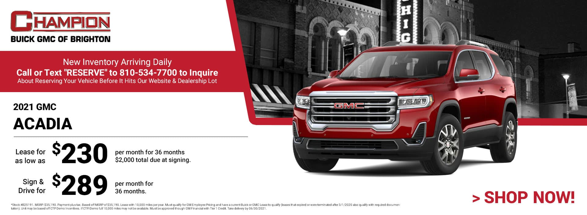 2021 GMC Acadia - Lease for just: $230 per month for 36 months $2,000 total due at signing. Sign & Drive for $289 per month for 36 months.