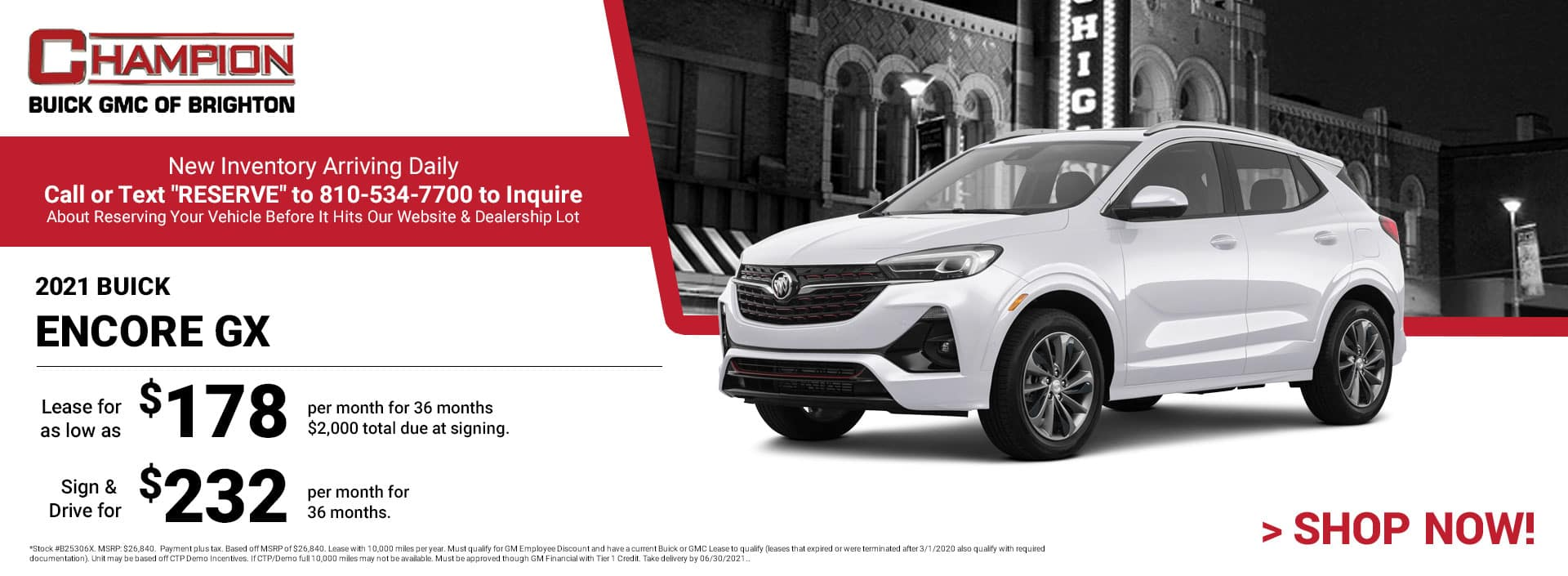 2021 Buick Encore GX- Lease for just: $178 per month for 36 months $2,000 total due at signing. Sign & Drive for $232 per month for 36 months.