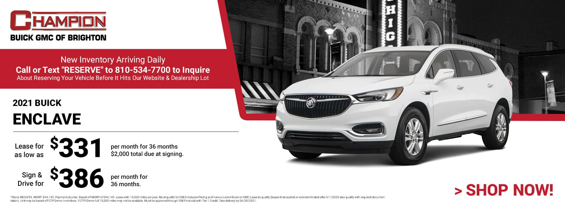 2021 Buick Enclave - Lease for just: $331 per month for 36 months $2,000 total due at signing. Sign & Drive for $386 per month for 36 months. *Stock #B24293. MSRP: $44,145