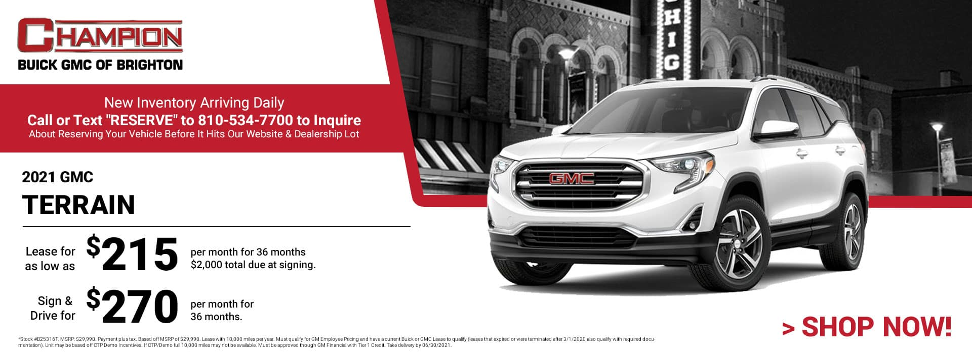 2021 GMC Terrain - Lease for just: $215 per month for 36 months $2,000 total due at signing. Sign & Drive for $270 per month for 36 months. *Stock #B25316T. MSRP: $29,990