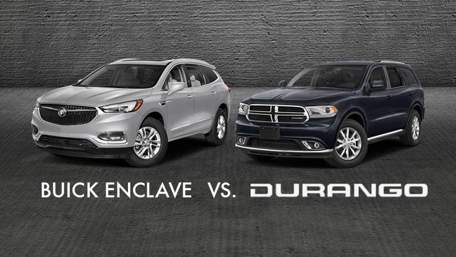 2018 Buick Enclave vs. 2018 Dodge Durango   Dave Arbogast