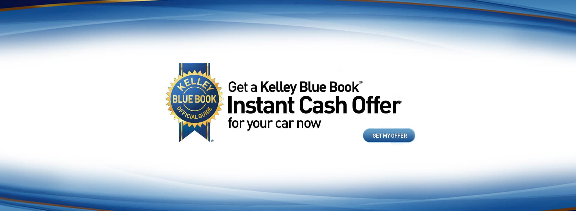 Kelly Blue Book Instant Cash Offer for your car now