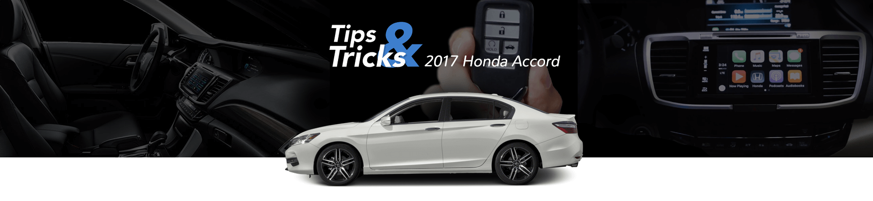 2017 Honda Accord Tips & Tricks Banner