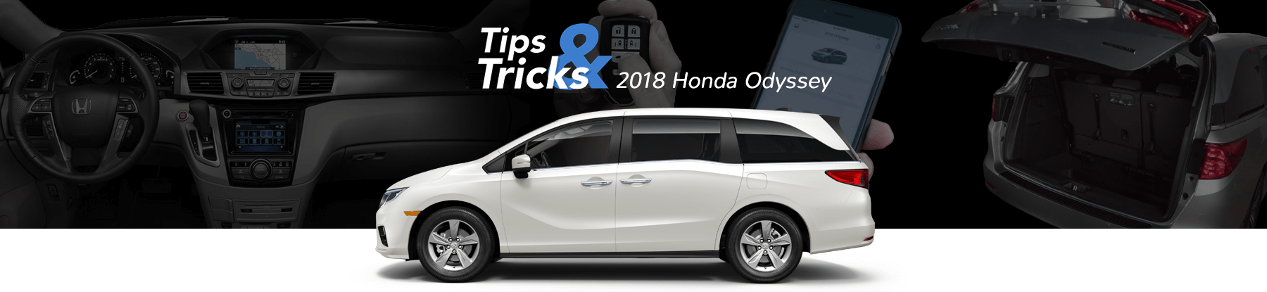 2018 Honda Odyssey Tips & Tricks Banner