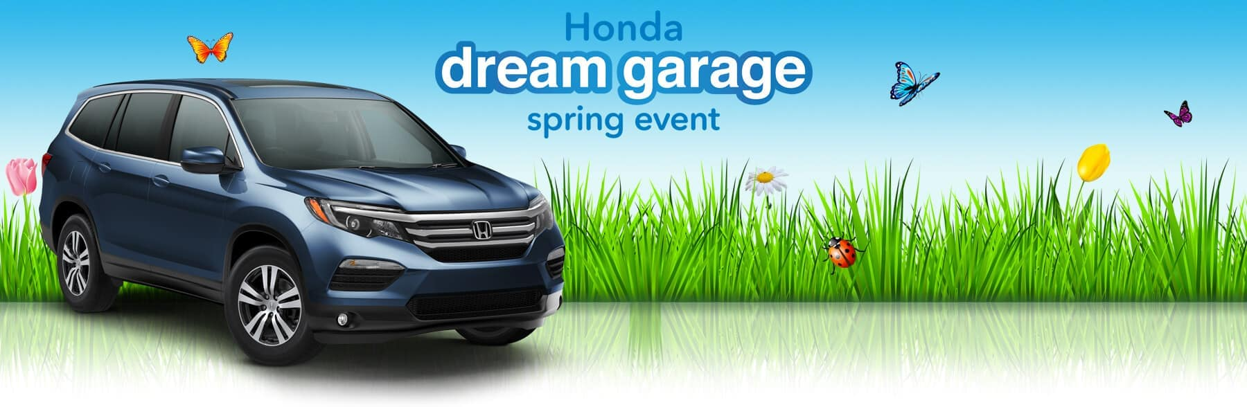 Honda Dream Garage Spring Event 2018 Honda Pilot
