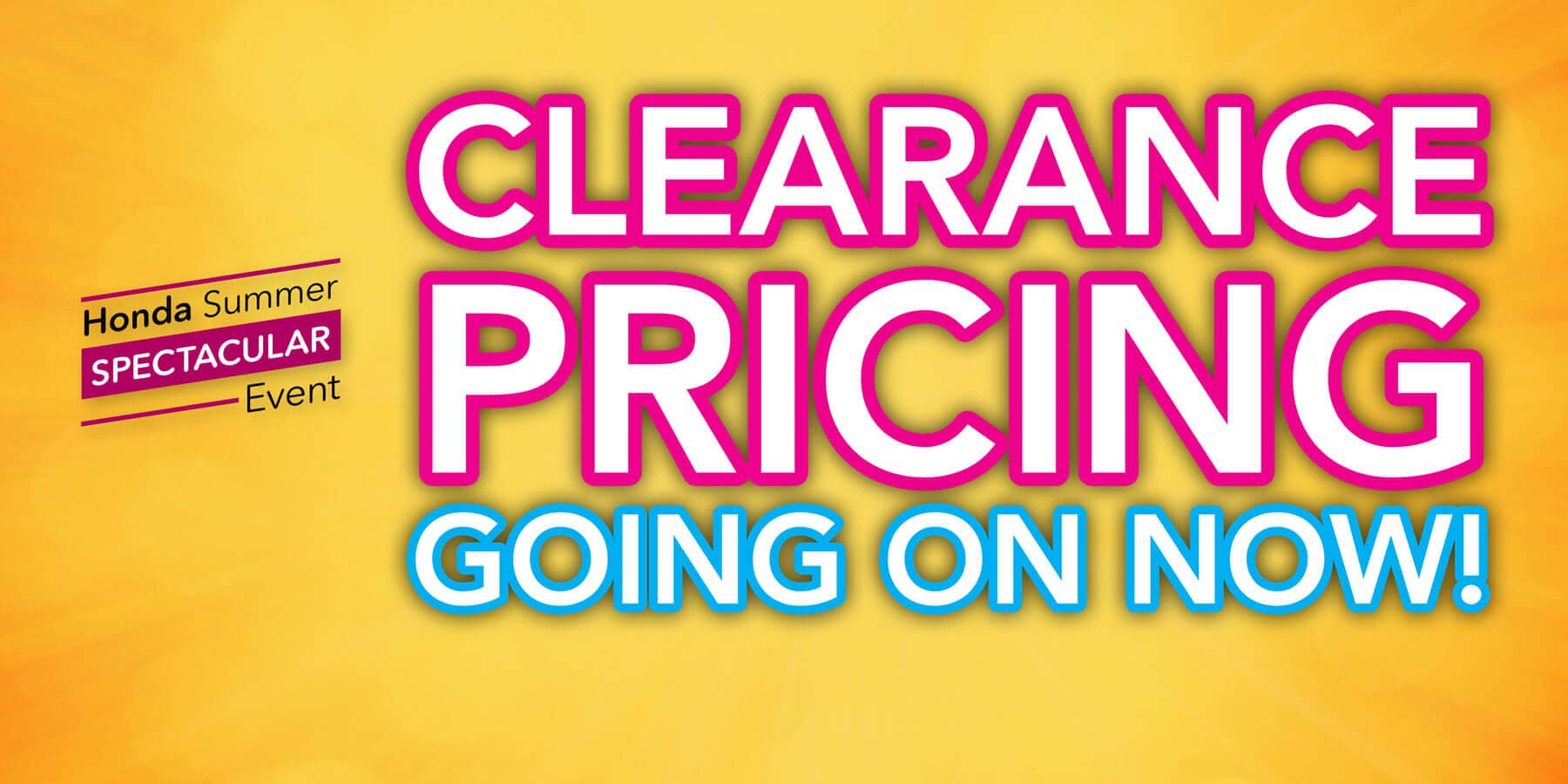 2019 Honda Summer Spectacular Event Clearance Pricing HP Slide