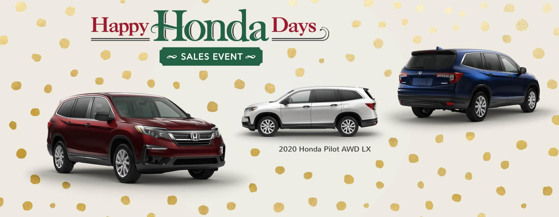 Happy Honda Days Sales Event 2020 Honda Pilot Slider