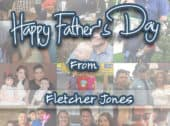 Happy Father's Day from the Fletcher Jones Family!