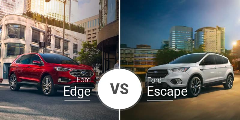 Ford Edge Vs Ford Escape