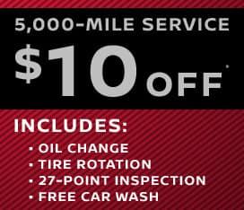 5,000-Mile Service $10 Off*