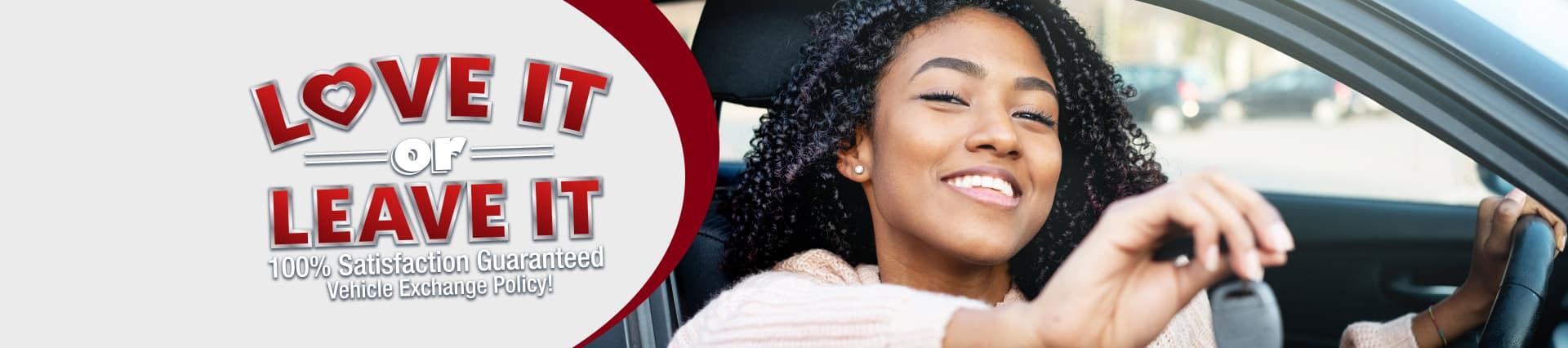 100% Satisfaction Guaranteed Vehicle Exchange Policy
