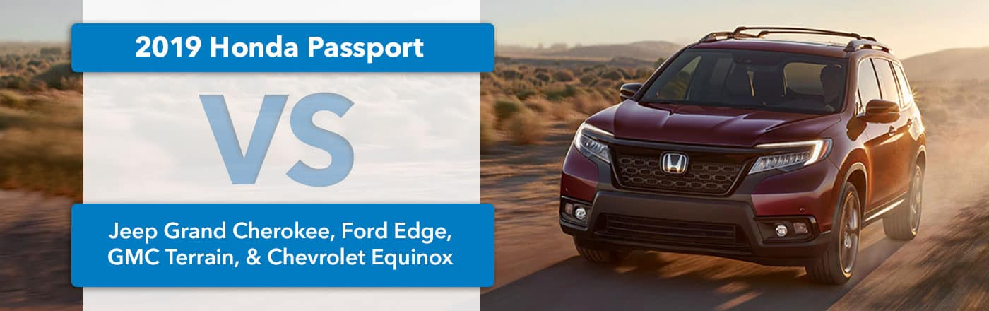 2019 Honda Passport Vs Grand Cherokee Edge Gmc Terrain Equinox