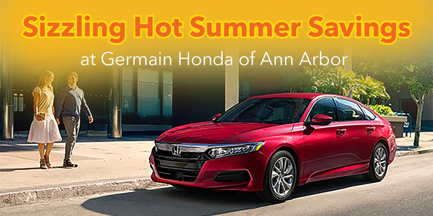 Sizzling Hot Summer Savings at Germain Honda of Ann Arbor