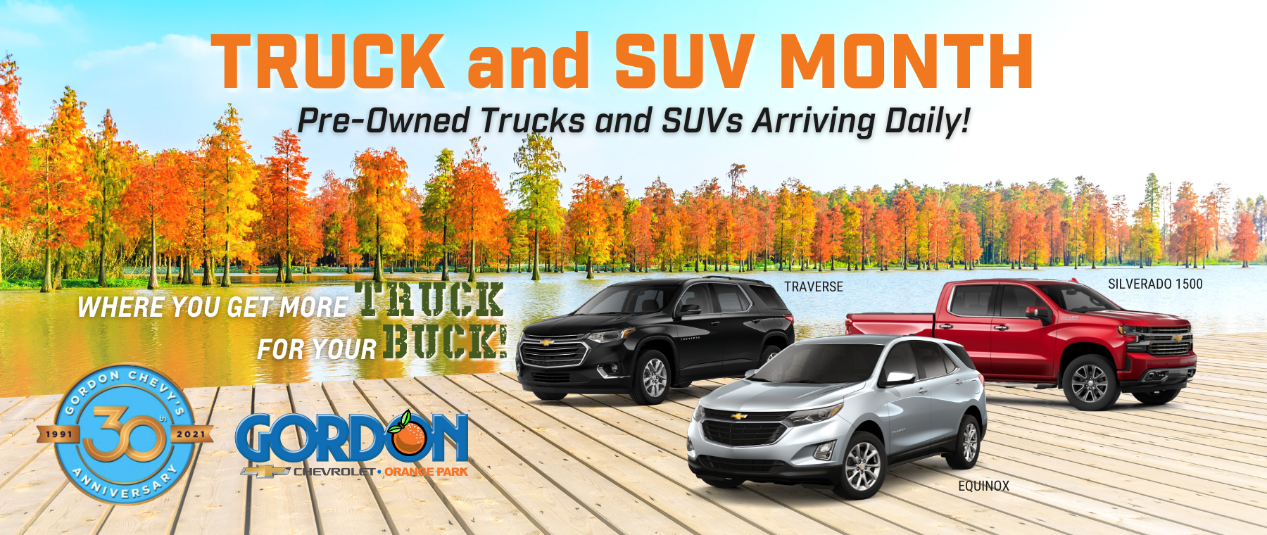 Truck and SUV Month. Pre-Owned Trucks and SUV's Arriving Daily
