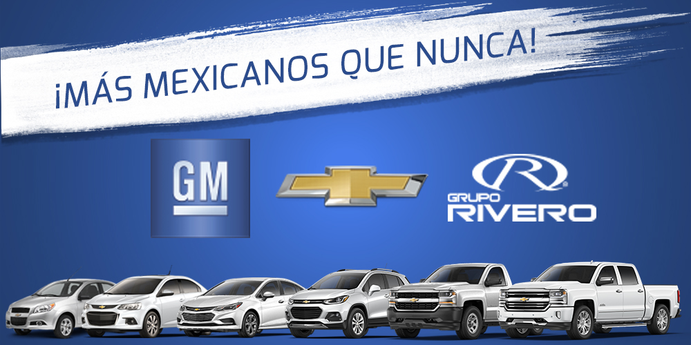 General motors se queda en m xico grupo rivero for General motors dealers near me