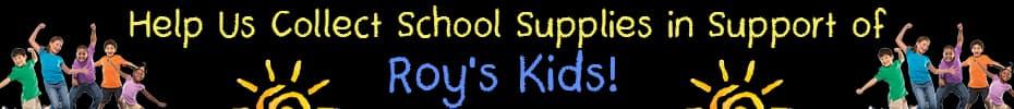 Roy's Kids, School Supplies