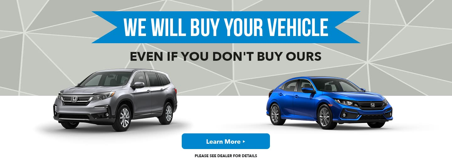 WE WILL BUY YOUR VEHICLE Subtext: EVEN IF YOU DON'T BUY OURS