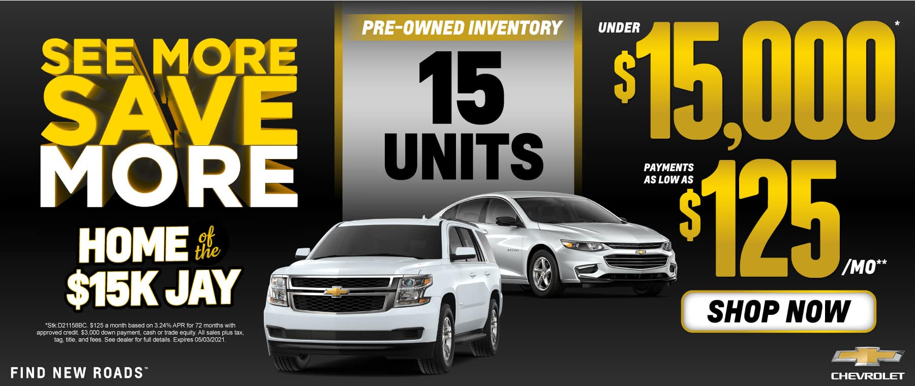 15 Pre-Owned Units under $15,000 - Shop Now