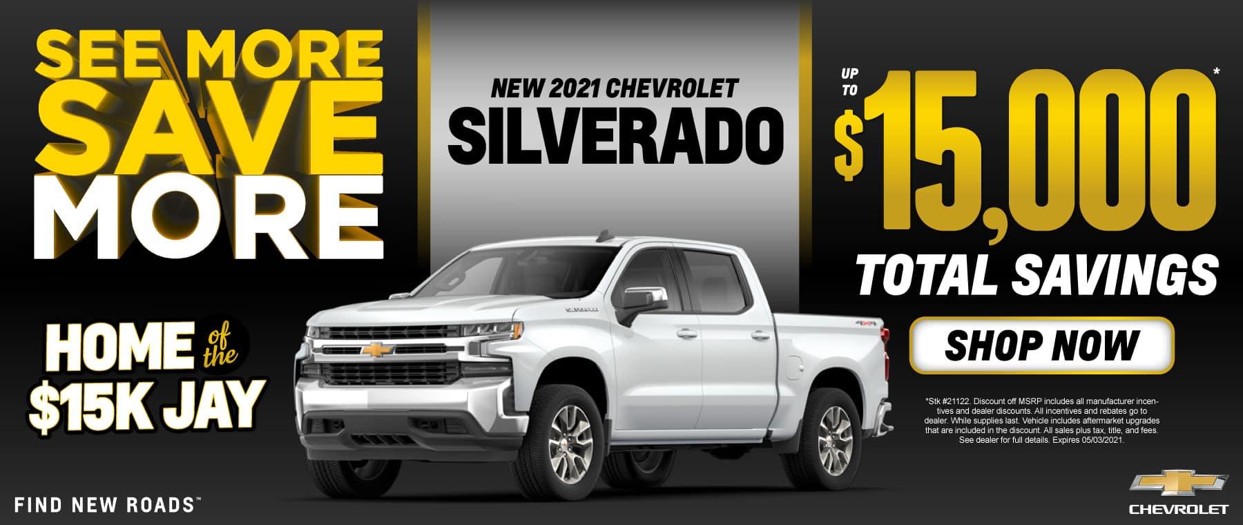 New 2021 Chevy Silverado - $15,000 Total Savings - Shop Now