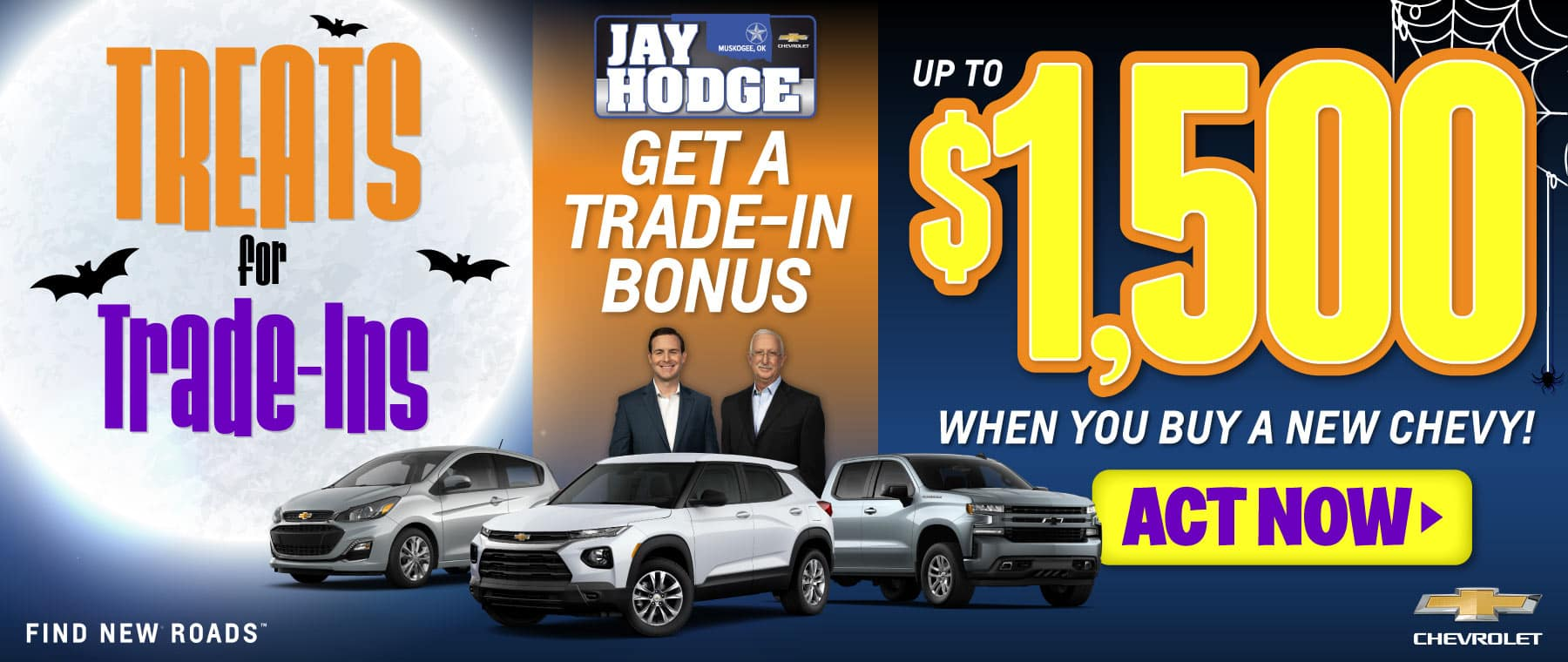 $1500 Trade In Bonus with the purchase of a New Chevrolet - ACT NOW