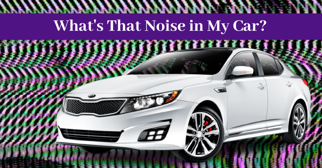 What's That Noise in My Car?