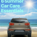 6 Summer Car Care Essentials