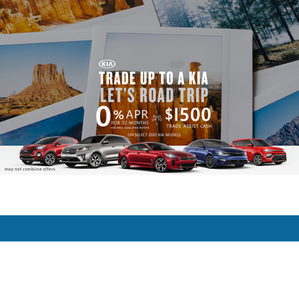 0% APR up to 72 Months + up to $1500 Trade Assistance