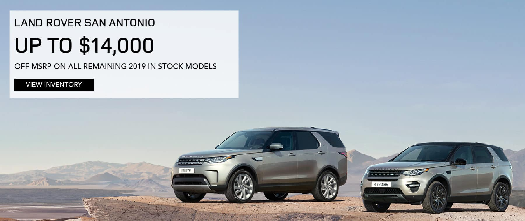 LAND ROVER SAN ANTONIO UP TO $14,000 OFF MSRP ON ALL REMAINING 2019 IN STOCK MODELS. VIEW INVENTORY. SILVER DISCOVERY AND DISCOVERY SPORT IN MOUNTAINS.