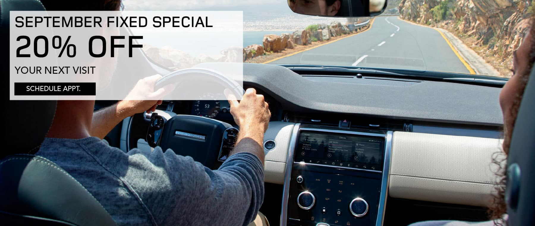 SEPTEMBER FIXED SPECIAL. 20 PERCENT OFF YOUR NEXT VISIT. SCHEDULE APPOINTMENT. IMAGE OF THE INSIDE OF THE LAND ROVER DEFENDER.