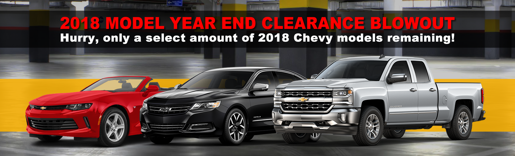 2018 Chevrolet Model Year End Clearance 2018 Leftover Chevy Deals