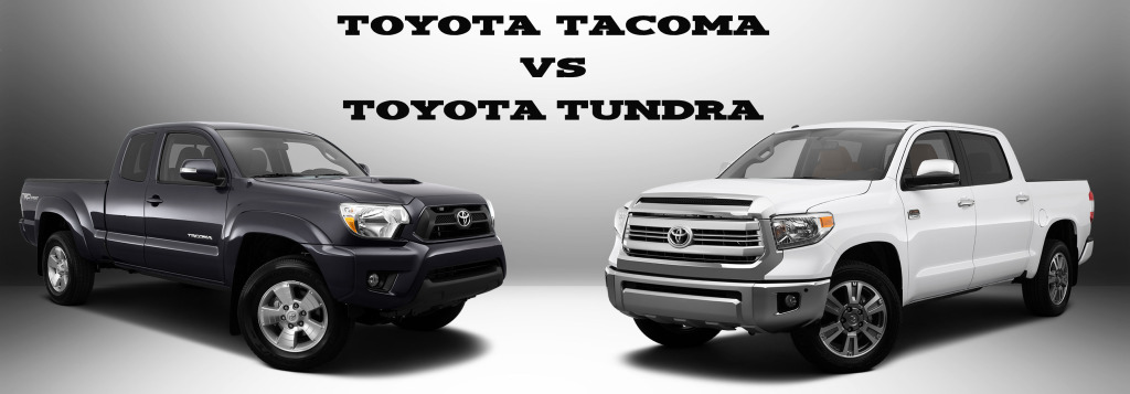 toyota tacoma vs tundra. Black Bedroom Furniture Sets. Home Design Ideas