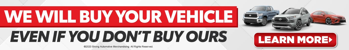 We will buy your vehicle - Learn More