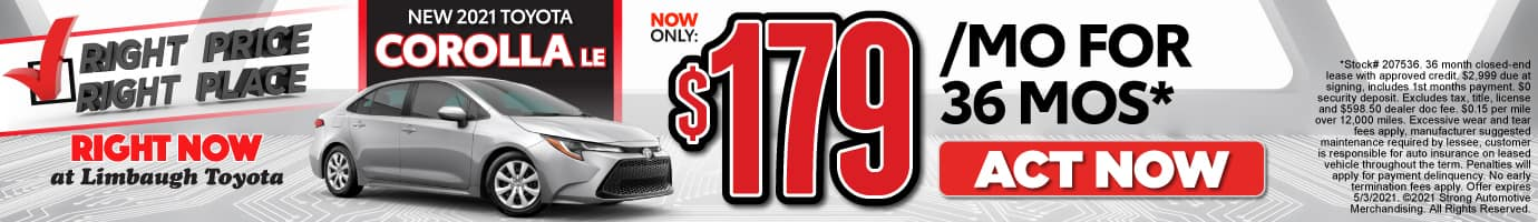 New 2021 Corolla LE - Now Only $179 per month - Act Now