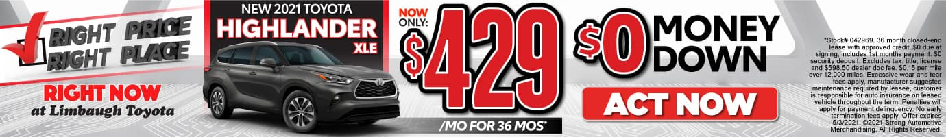 New 2021 Highlander XLE - Now Only $429 per month - Act Now