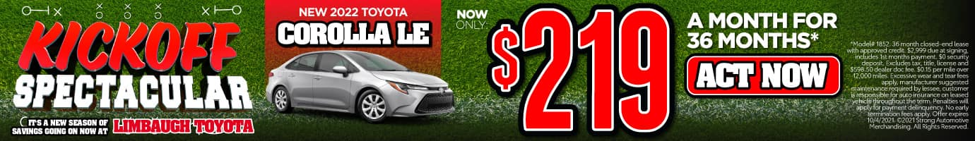 NEW 2022 TOYOTA COROLLA LE NOW ONLY $219/MO* ACT NOW